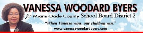 Vanessa Woodard Byers for MIami-Dade County School Board