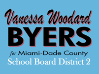 Vanessa Woodard Byers for Miami-Dade County School Board District 2
