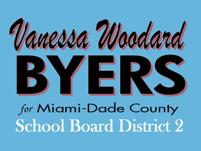 Vanessa Woodard Byers for Miami-Dade County School Board District 2