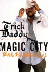 Trick Daddy's Autobiography