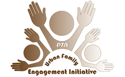 PTA Urban Family Engagement Initiative