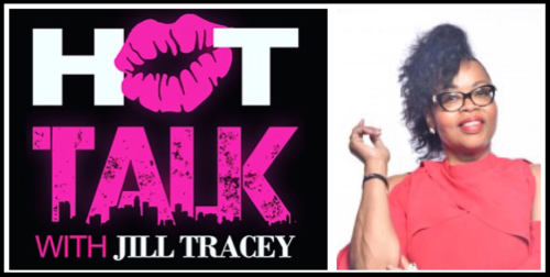 hot talk with jill tracey