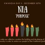 Kwanzaa Day 5: Let's Celebrate Nia (Purpose)!