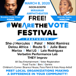 #WeAreTheVote Festival, Sunday, March 8 at Miramar Amphitheater