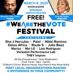 #WeAreTheVote Festival, Sunday, March 8 at Miramar Amphitheater