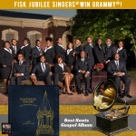 Fisk Jubilee Singers® Win GRAMMY® Award for Best Roots Gospel Album