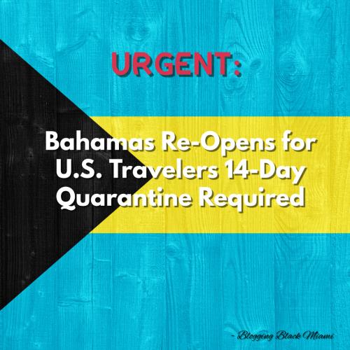 Bahamas Re-Opens