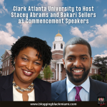 Clark Atlanta University to Host Stacey Abrams and Bakari Sellers as Commencement Speakers